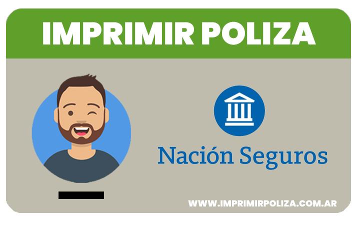 imprimir poliza nación seguros