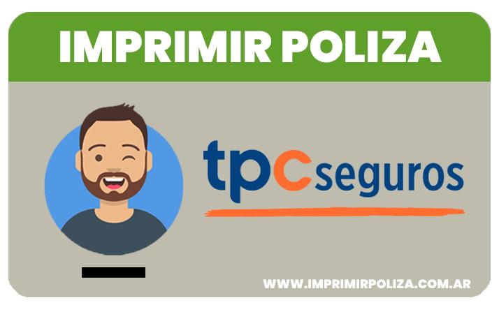 como imprimir la poliza de seguros tpc
