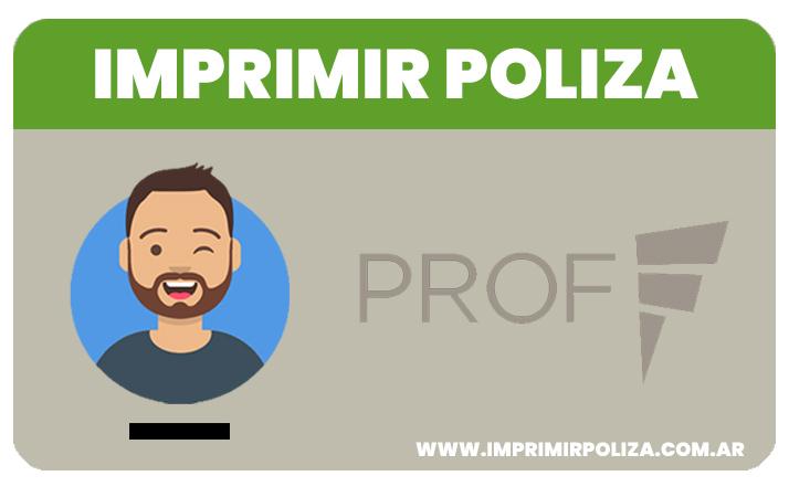 imprimir poliza prof seguros